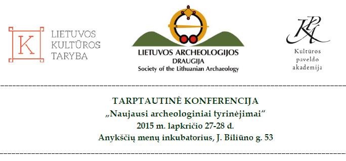 Konferencija Naujausi archeologiniai tyrinėjimai